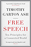 Free Speech: Ten Principles for a Connected World (English Edition)