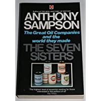The Seven Sisters: The Great Oil Companies and the World They Made (Coronet Books)