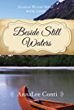 Beside Still Waters (Alaskan Waters Series Book 3)