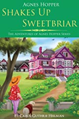 Agnes Hopper Shakes Up Sweetbriar (The Adventures of Agnes Series) (Volume 1) Paperback