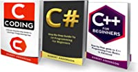 Programming In C C# C++: 3 Manuscripts - The Most