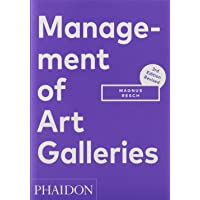 Management of Art Galleries: THIRD EDITION, REVISED (F A GENERAL)