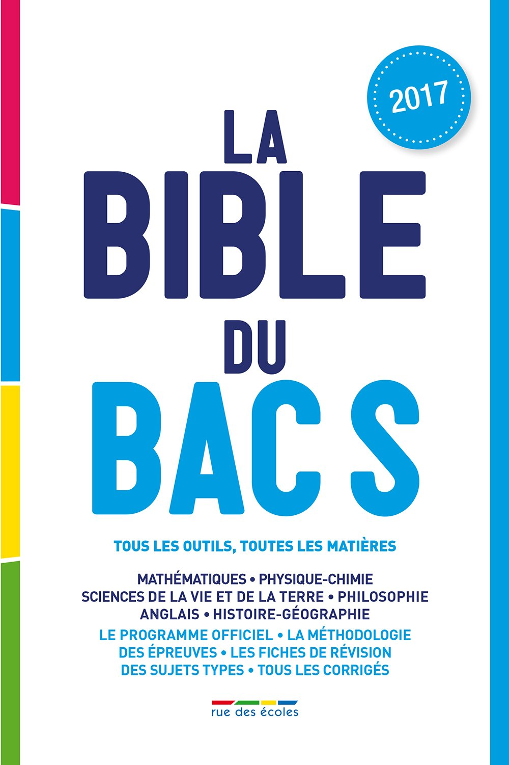 La Bible du bac S - Edition 2017 (French Edition) (French) Paperback – January 11, 2017