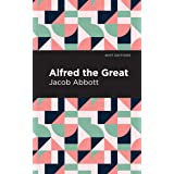 Alfred the Great (Mint Editions)