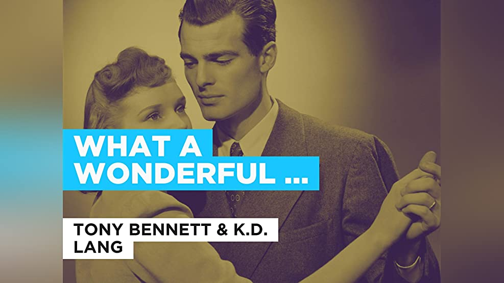 What A Wonderful World (Duet) in the Style of Tony Bennett & K.D. Lang