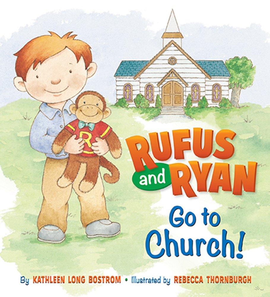 rufus and ryan go to church kathleen long bostrom rebecca