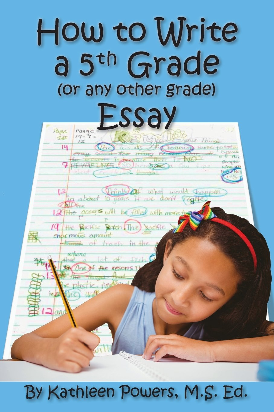 How to Write a 5th Grade (or any other grade) Essay ebook