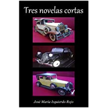 Tres novelas cortas (Spanish Edition) Aug 21, 2012