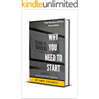 Why You Need To Start (Network Marketing Book 1)
