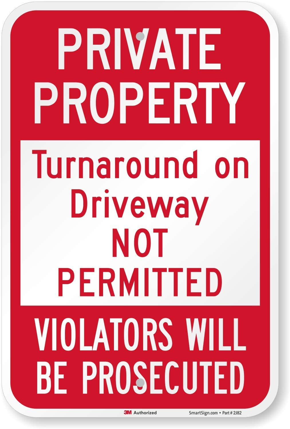 3M 12 x 18 Sign Posted Private Property Violators Will Be Prosecuted