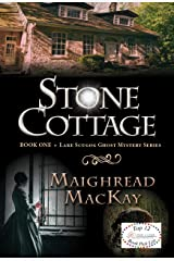 Stone Cottage (Lake Scugog Ghost Mystery Book 1) Kindle Edition