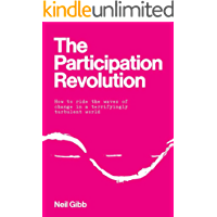 The Participation Revolution: How to ride the waves of change in a terrifyingly turbulent world