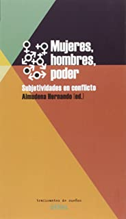 MUJERES, HOMBRES, PODER: SUBJETIVIDADES EN CONFLICTO (UTILES)