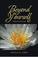 Beyond Yourself: A Spiritual Awakening Kindle Edition