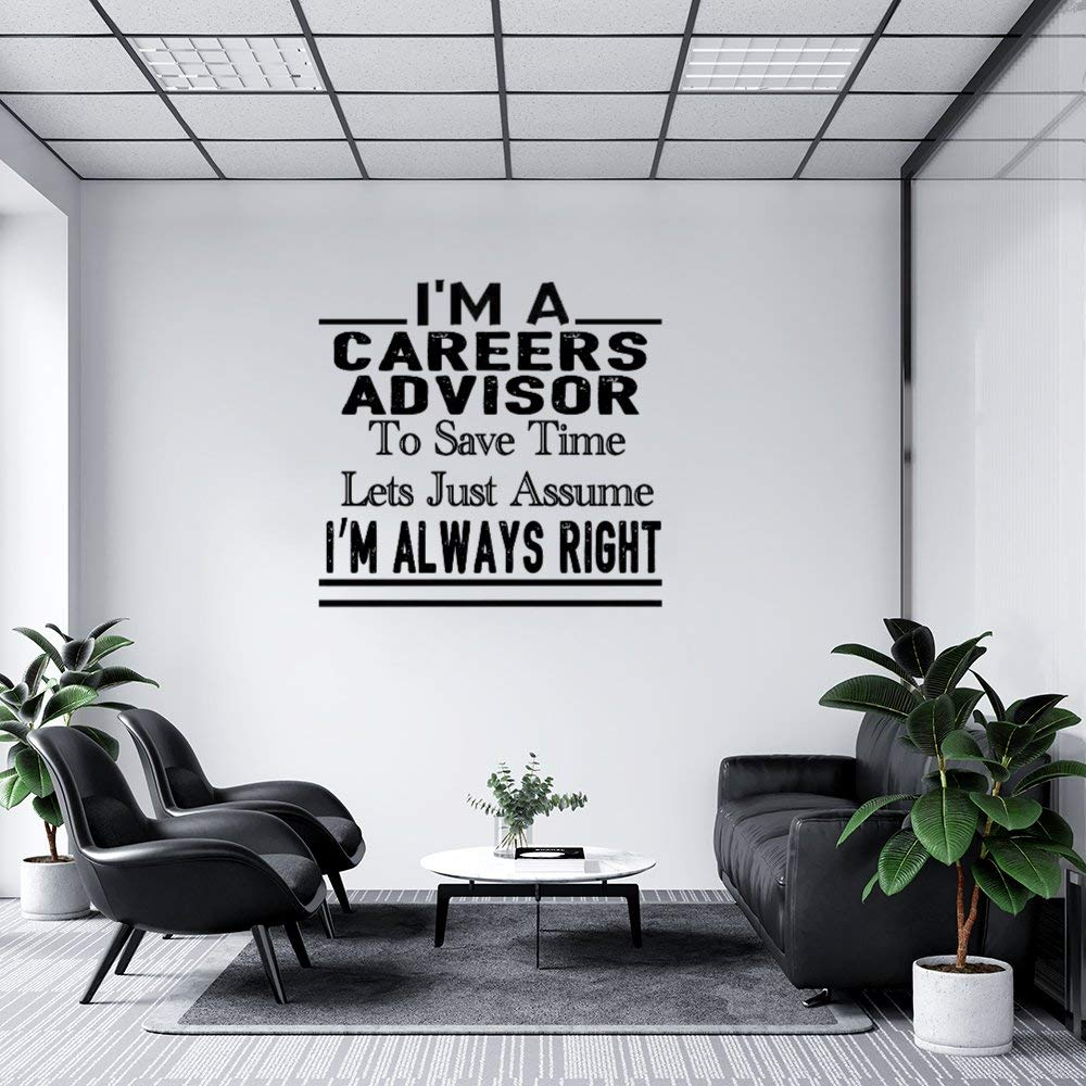 Stickers for Window and Wall Decor, I'm A Careers Advisor to Save Time Lets Just Assume I'm Always Right Festival Decal Stickers for Thanks Giving, Halloween and Christmas, 30 x 26 Inch