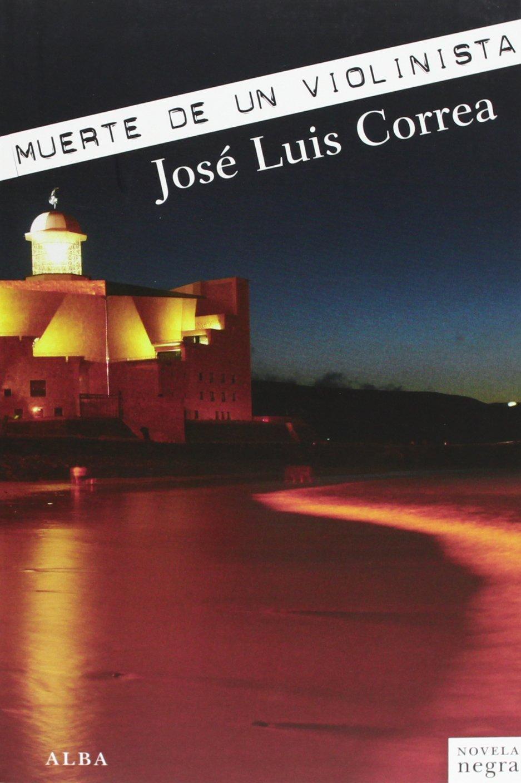 Muerte de un violinista (Novela negra): Amazon.es: Correa Santana ...