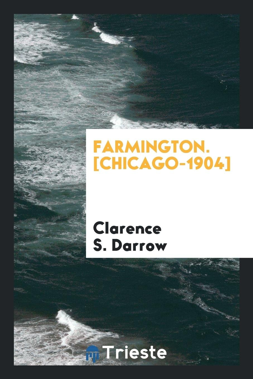 Read Online Farmington. [Chicago-1904] PDF