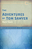 The Adventures of Tom Sawyer (Clydesdale Classics)