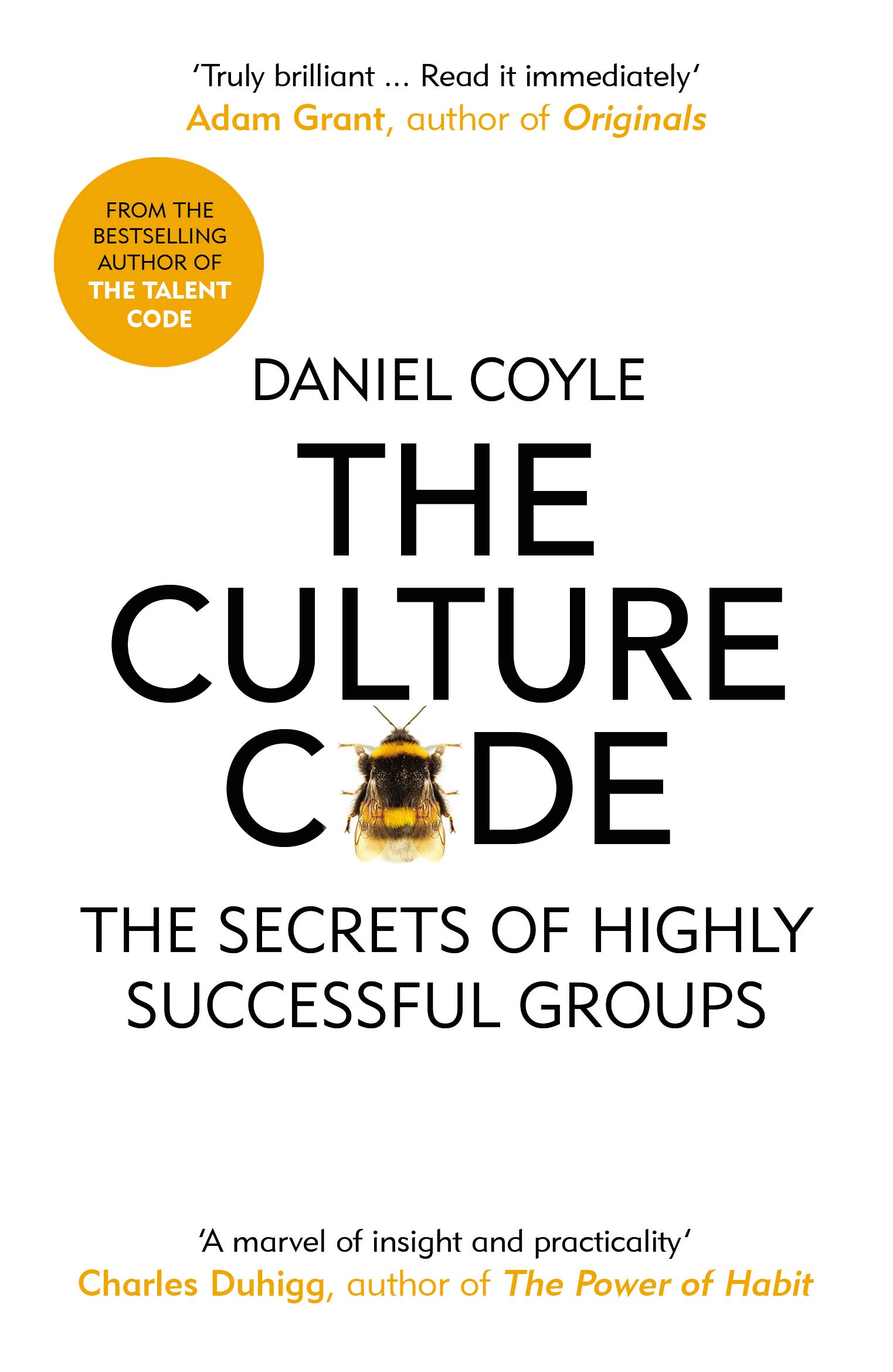The Culture Code: The Secrets of Highly Successful Groups por Daniel Coyle
