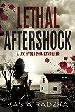 Lethal Aftershock: A Lexi Ryder Crime Thriller (A Novella - Book 3)