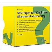 555 Fragen zur mündlichen Bilanzbuchhalterprüfung: Lernkarten für die optimale Prüfungsvorbereitung. (NWB Bilanzbuchhalter)