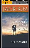 A HISTÓRIA DE UM VAMPIRO: O REENCONTRO