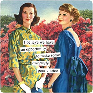 Anne Taintor Square Refrigerator Magnet - Make Some Extremely Poor Choices