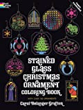 Stained Glass Christmas Ornament Coloring Book (Holiday Stained Glass Coloring Book)