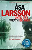 Until Thy Wrath Be Past: A Rebecka Martinsson Investigation