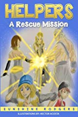 Helpers: A Rescue Mission Paperback