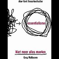 Essentialisme: Niet meer alles moeten
