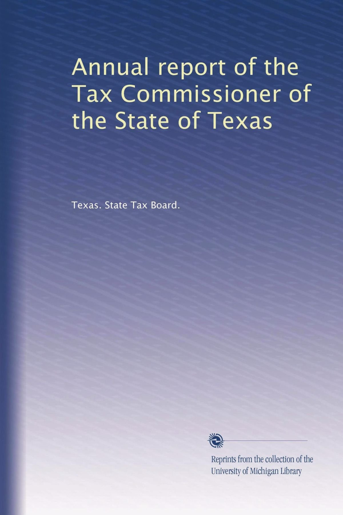 Download Annual report of the Tax Commissioner of the State of Texas pdf