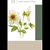 Valsa, Vinho e Flores: Antologia
