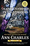 Nearly Departed in Deadwood (Deadwood Humorous Mystery)