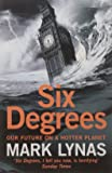 Six Degrees Our Future On A Hotter Planet