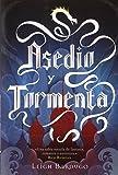 Asedio Y Tormenta (Grisha)