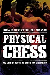 Physical Chess: My Life in Catch-As-Catch-Can Wrestling Paperback