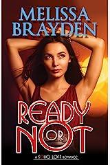 Ready or Not (Soho Loft Romances)