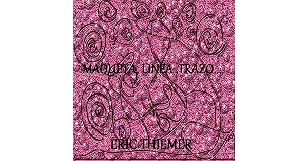 Amazon.com: maqueta,linea,trazo: Eric Thiemer: MP3 Downloads