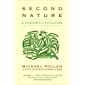 Second Nature: A Gardener's Education (English Edition)