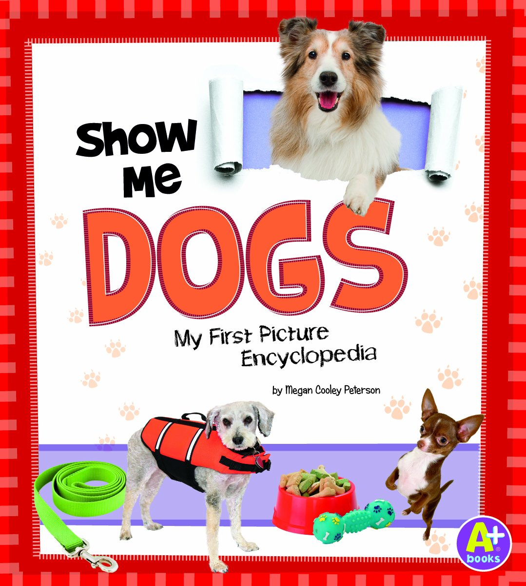 Download Show Me Dogs: My First Picture Encyclopedia (My First Picture Encyclopedias) pdf