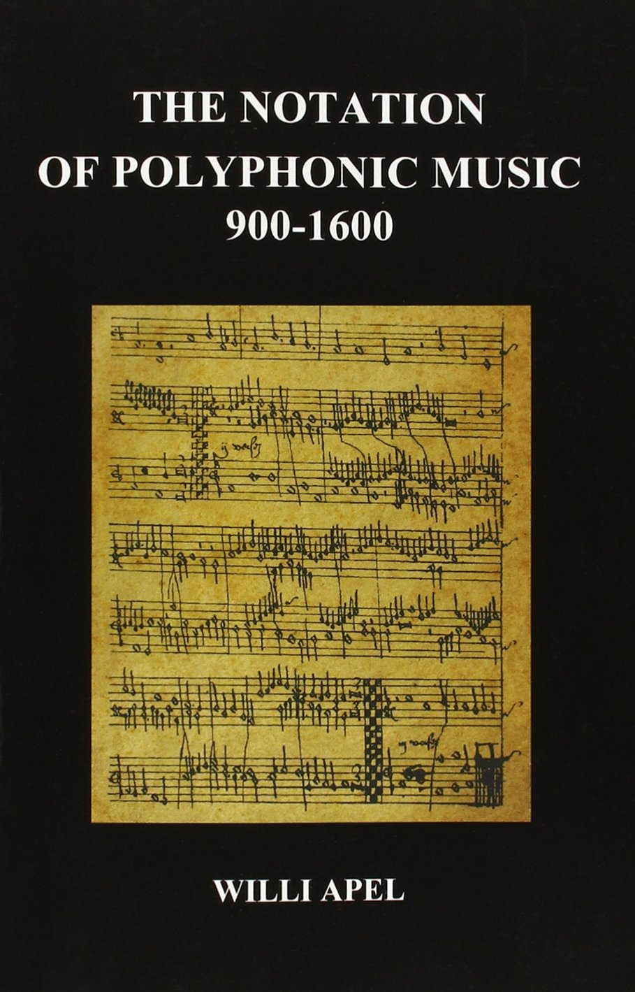 The Notation of Polyphonic Music 900 1600 (Paperback): Amazon.de ...