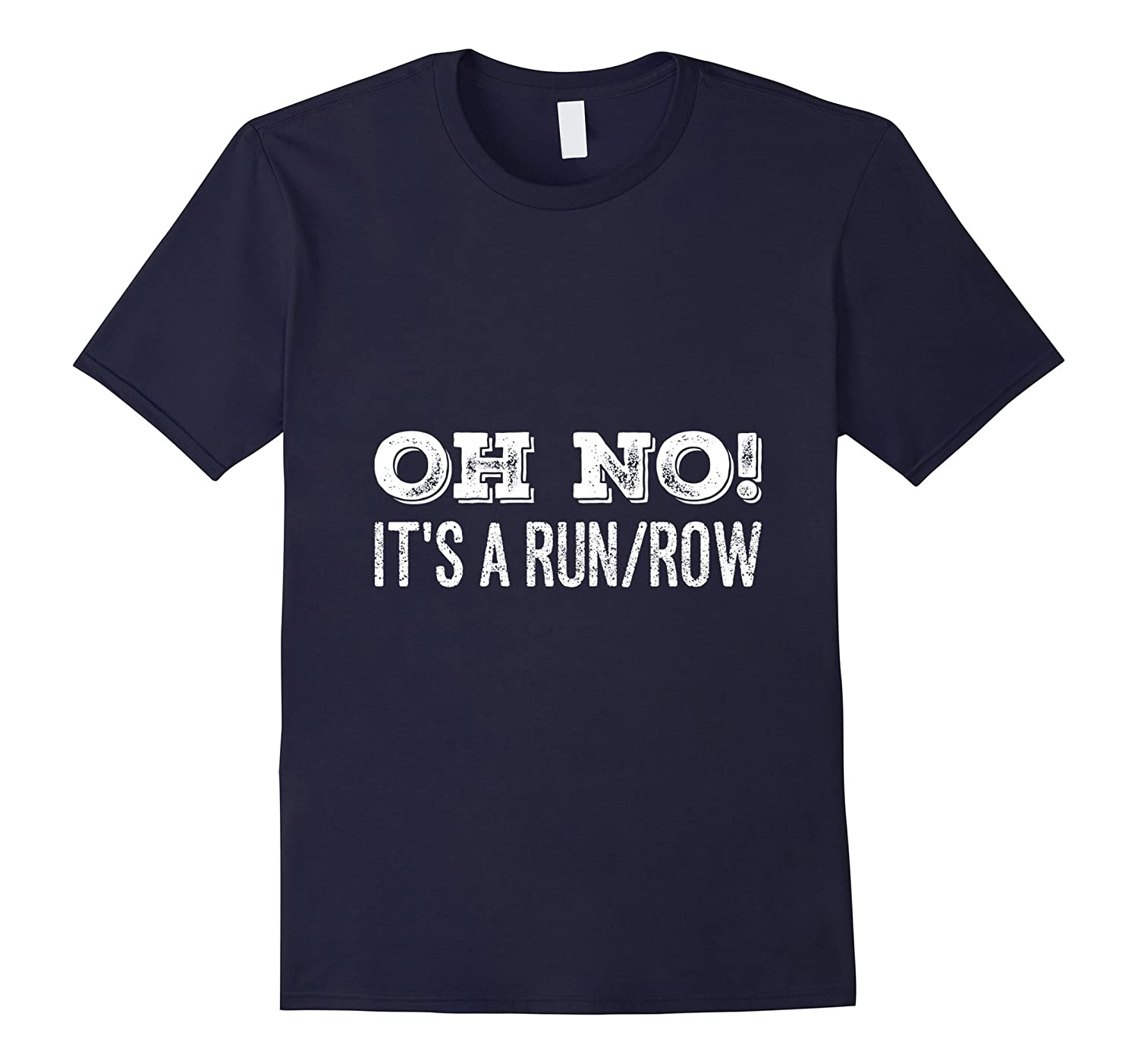 Run, Row, Fitness Excercise T shirt for Working Out-FL