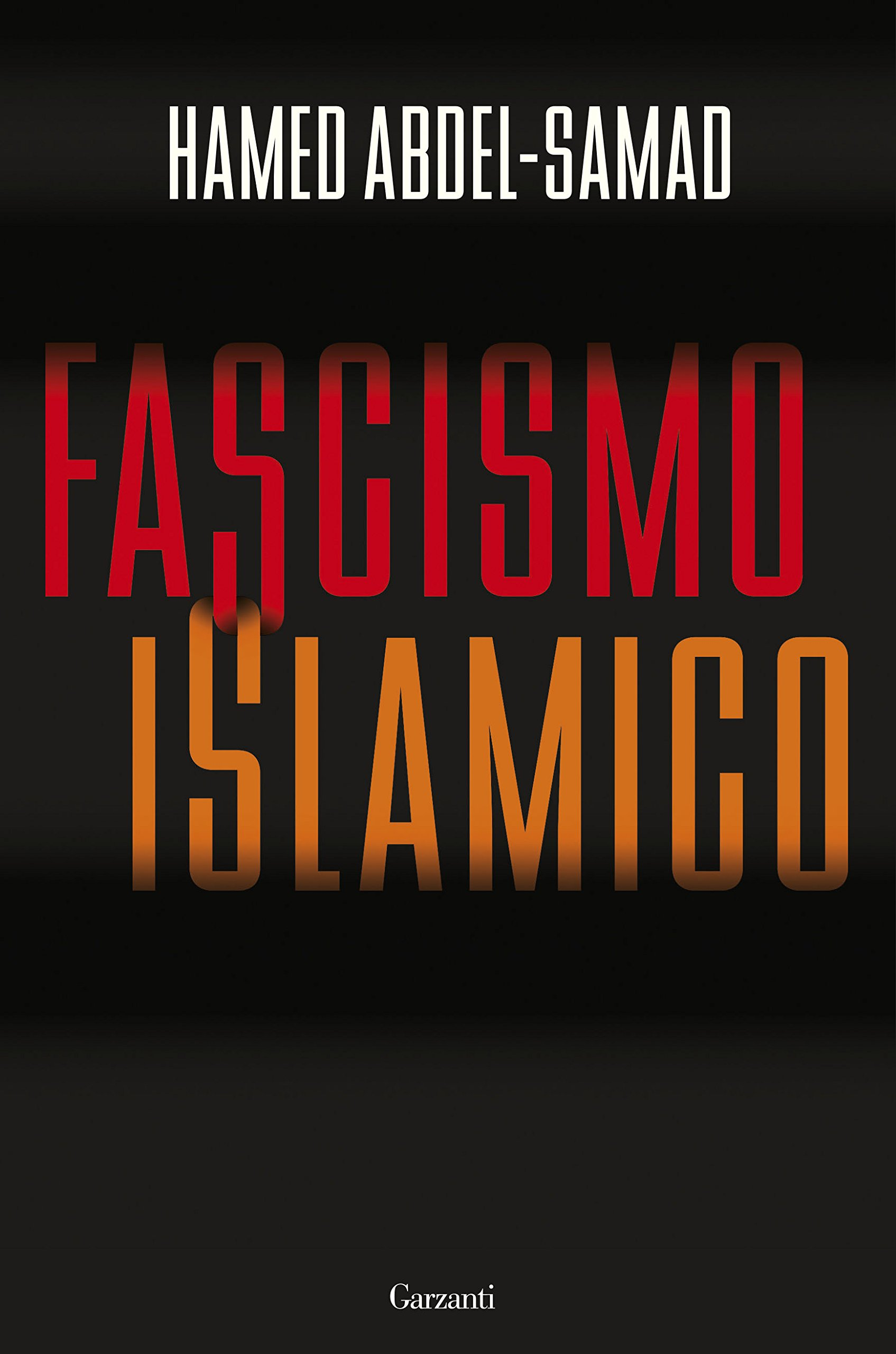 Amazon.it: Fascismo islamico - Abdel-Samad, Hamed, Ujka, C. - Libri