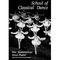 School of Classical Dance: Textbook of the Vaganova