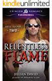 Relentless Flame (Hell to Pay Book 2)