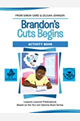 Brandon's Cuts Begins Activity Book Kindle Edition