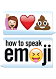 How to Speak Emoji