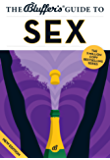 The Bluffer's Guide to Sex (The Bluffer's Guides)
