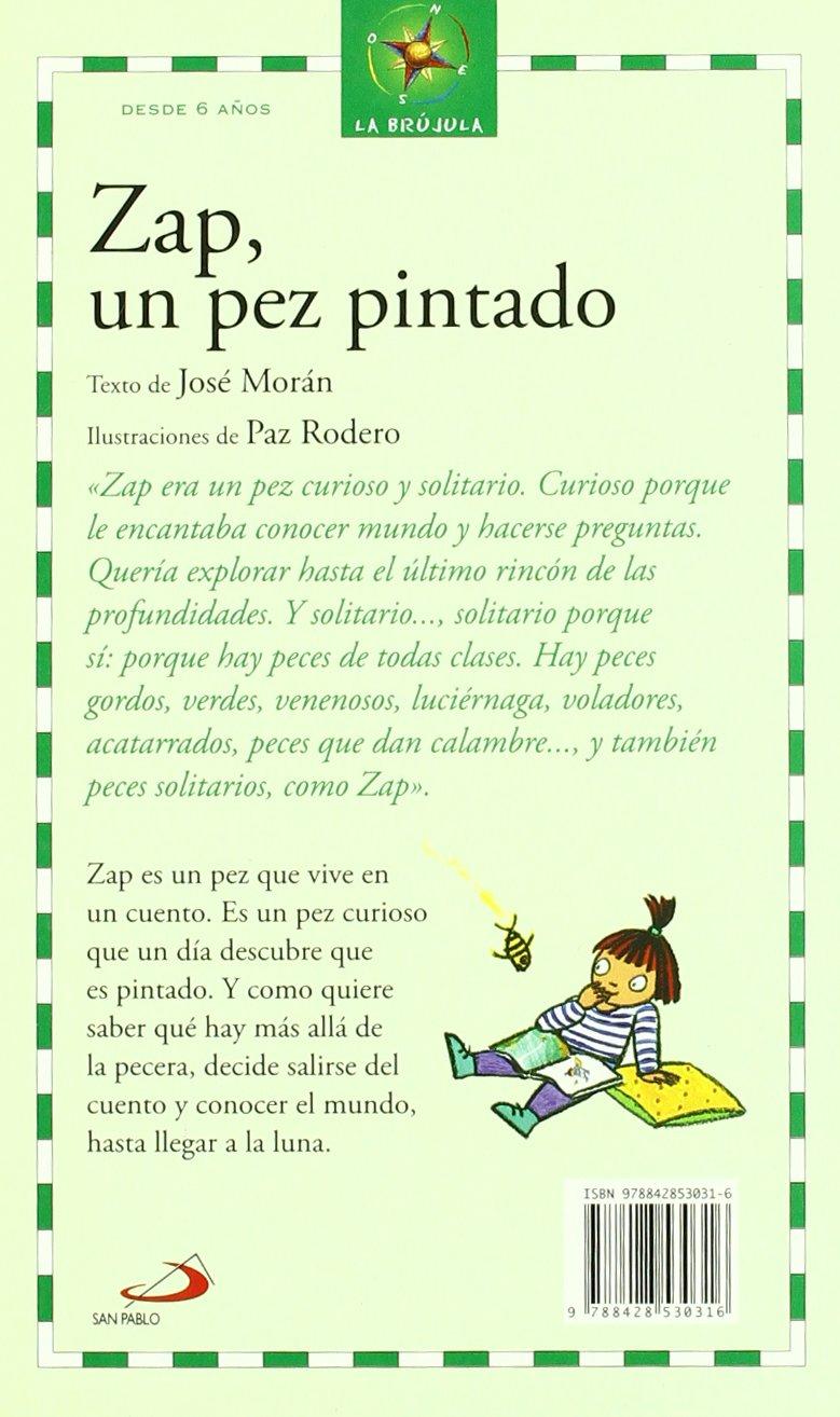 Zap, Un pez pintado: Jose; Rodero, Paz (ilust) Morán: 9788428530316: Amazon.com: Books